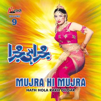 Naseebo Lal - Hath Hola Rakh Dildar (Mujra Hi Mujra), Vol. 9