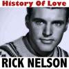 Rick Nelson - History of Love
