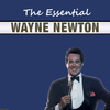 Wayne Newton - The Essential Wayne Newton