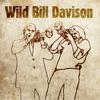Wild Bill Davison - Meets Valdemar Rasmussen (feat. Valdemar Rasmussen)