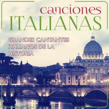 Varios Artistas - Canciones Italianas. Grandes Cantantes Italianos de la Historia