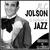 - Historia de la Música. Al Jolson, El Cantante de Jazz
