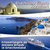 Mr. Ambient Donovan - Griechische Eilande kreuzfahrt. Erinnerungen an meinen urlaub in Griechenland
