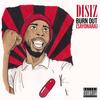 Disiz - Burn Out (Sayonara)