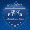 Jerry Butler - Unforgettable Songs
