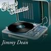 Jimmy Dean - Great Classics