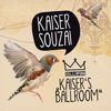 Kaiser Souzai - Kaiser's Ballroom Ep
