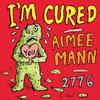 Aimee Mann - I'm Cured