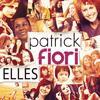 Patrick Fiori - Elles