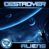 Destroyer - Aliens