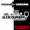 Organ Donors - Scarface