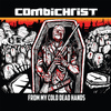 Combichrist - From My Cold Dead Hands (Remixes)