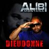 Alibi Montana - Dieudonné