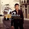 Tony Carreira - Nos fiançailles, France / Portugal