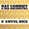 Ray Conniff & His Orchestra - 'S Awful Nice