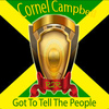 Cornel Campbell - Got to Tell the People