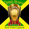 Dennis Alcapone - Rock Them Capone