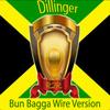 Dillinger - Bun Bagga Wire Version