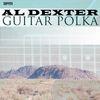Al Dexter - Guitar Polka