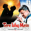 Sabri Brothers - Tere Ishq Mein - Single