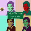 Vico Torriani - Liebe ist ja nur ein Märchen