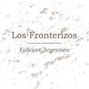Los Fronterizos - Folklore Argentino