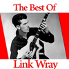 Link Wray - The Best of Link Wray