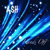 Ash - Hands Off