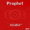 Prophet - Infrared E.P.