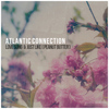 Atlantic Connection - Love Song / Just Like (Peanut Butter)