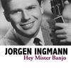 Jorgen Ingmann - Hey Mister Banjo