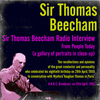 Sir Thomas Beecham - Sir Thomas Beecham Radio Interview from People Today (A Gallery of Portraits in Close-Up)