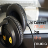 Joi Cardwell - Must Be the Music