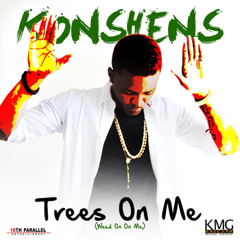 Konshens - Trees on Me