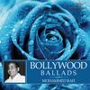 Mohammed Rafi - Bollywood Ballads