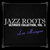 - Jazz Roots Ultimate Collection, Vol. 3