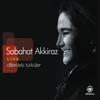 Sabahat Akkiraz - Dillerdeki Türküler (Live)