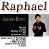 Raphael - Grandes Éxitos de Raphael
