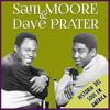Sam & Dave - Historia del Soul en America. Sam Moore y Dave Prater