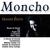 - Grandes Éxitos de Moncho