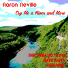 Aaron Neville - Cry Me a River and More