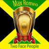 Max Romeo - Two Face People