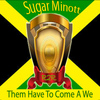 Sugar Minott - Them Have to Come a We