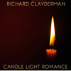 Richard Clayderman - Candle Light Romance: Instrumental Piano Music