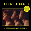 Silent Circle - The Original Maxi-Singles Collection