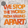 Alcoholic Faith Mission - We Stop the World from Falling Apart
