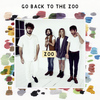 Go Back To The Zoo - ZOO