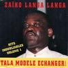 Zaïko Langa Langa - Hits inoubliables, vol. 1 (Tala modele echanger !)