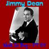 Jimmy Dean - Walk on, Boy