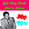 JOE TEX - Get Way Back